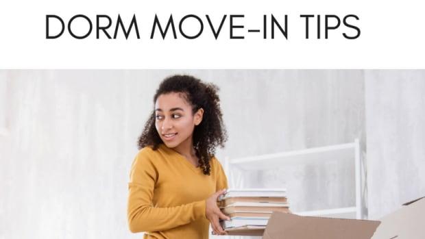 DORM MOVE-IN TIPS