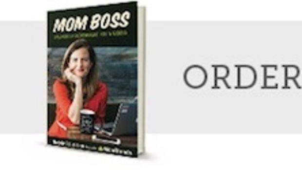 Mom Boss: Balancing Entrepreneurship, Kids & Success