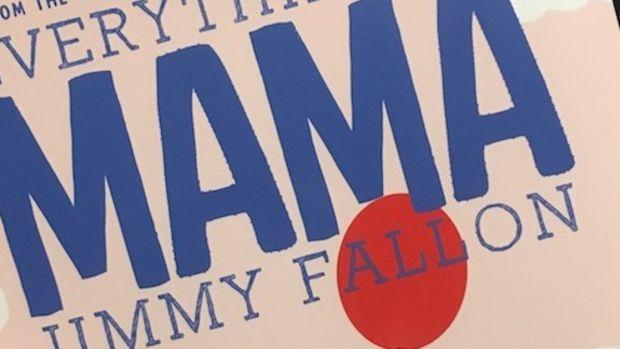 Jimmy Fallon Mama Book