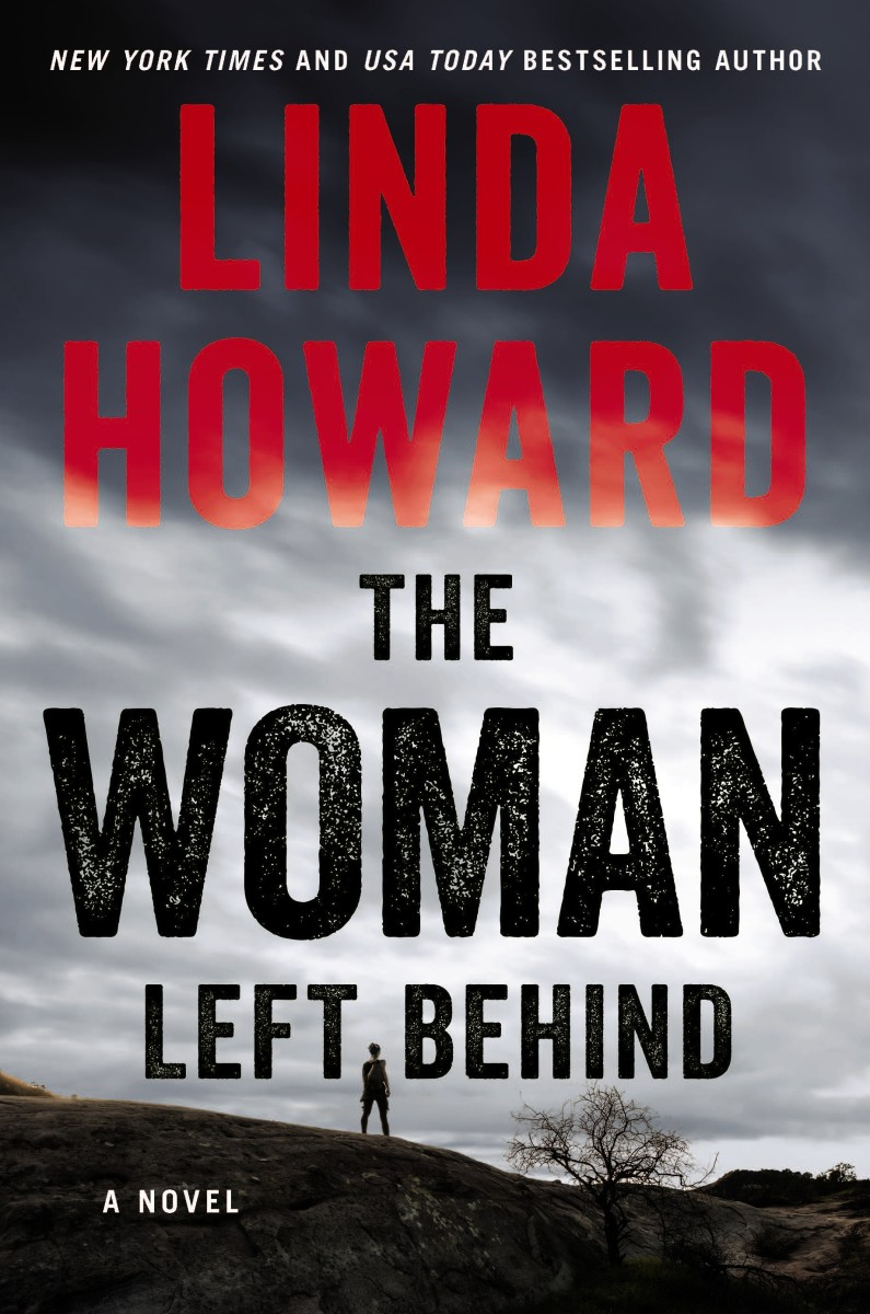 The Woman Left Behind: A Novel by Linda Howard
