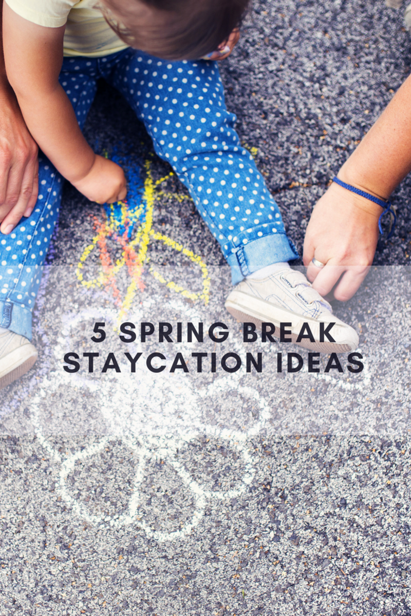 spring break, staycation, spring break staycation ideas, ideas for staycation, tips for staycation, neighborhood visits, spring staycation, community, family break, family time