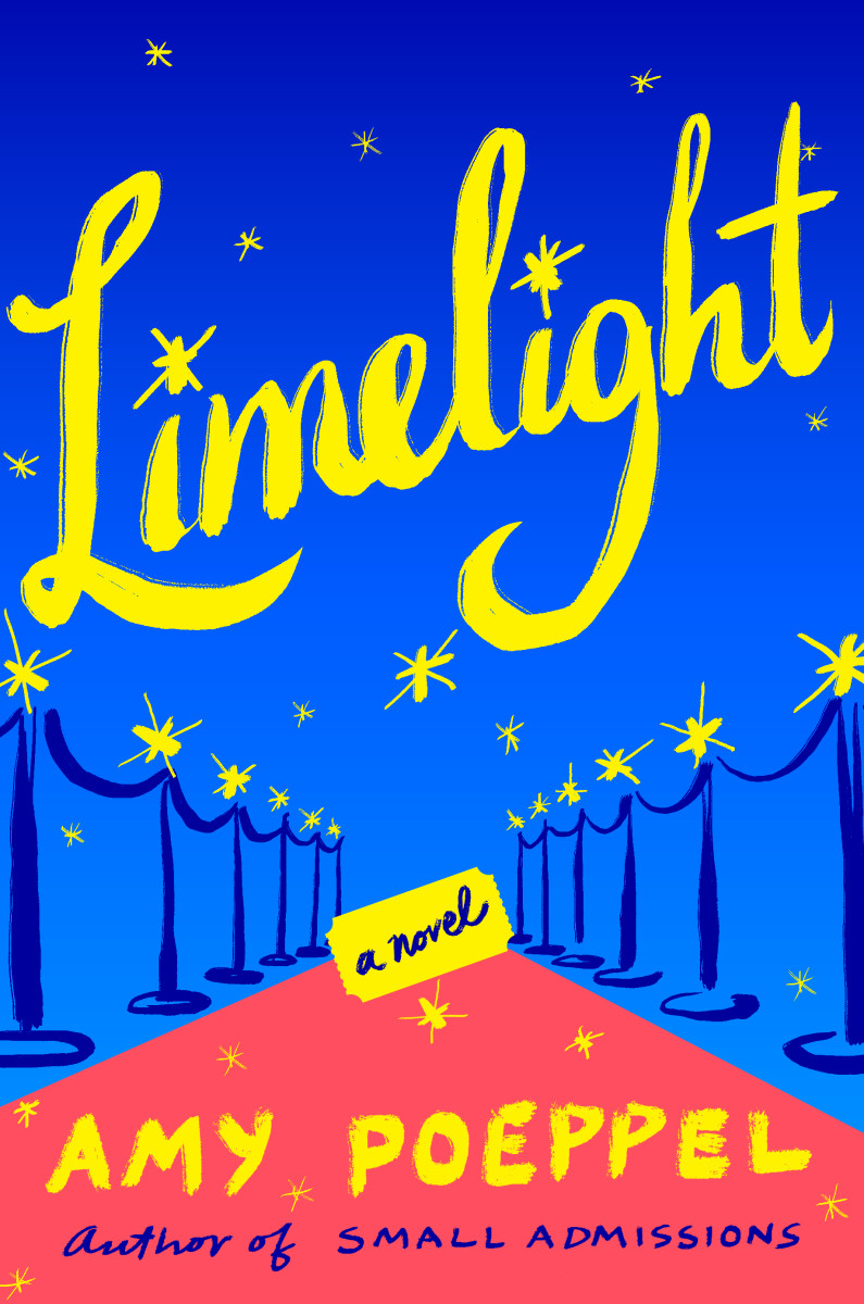 Limelight: A Novel by Amy Poeppel