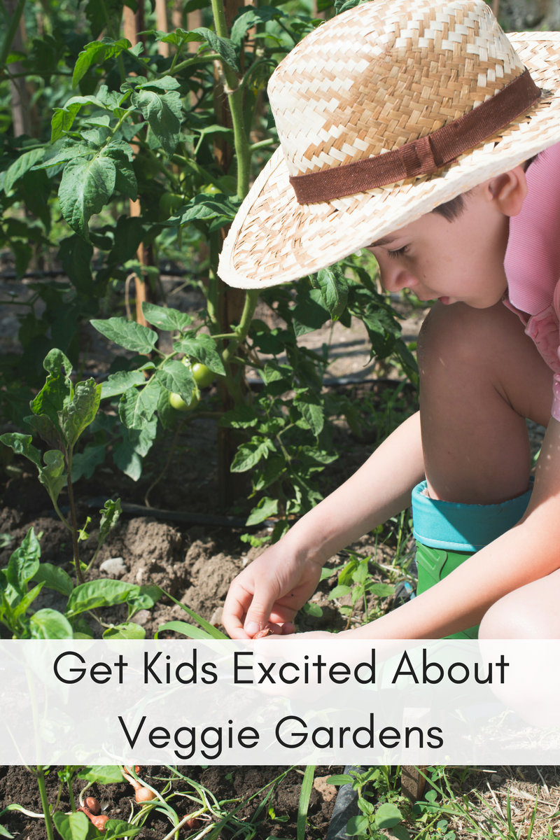 Get Kids Excited About Veggie Gardens