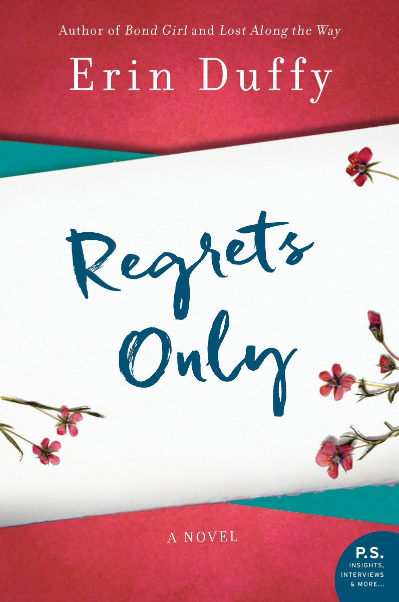Regrets Only: A Novel by Erin Duffy