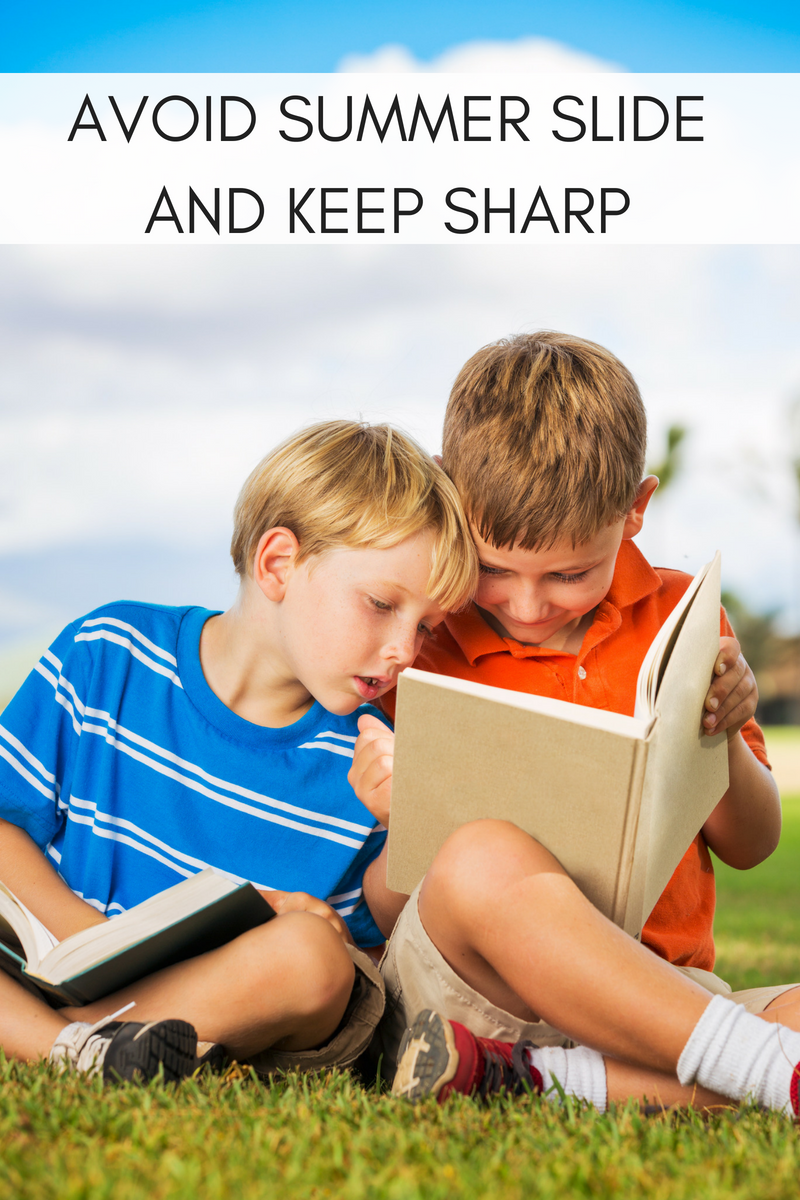 AVOID SUMMER SLIDE AND KEEP SHARP