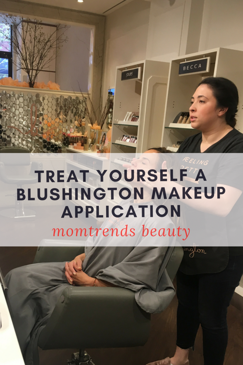 Treat Yourself a Blushington Makeup Application