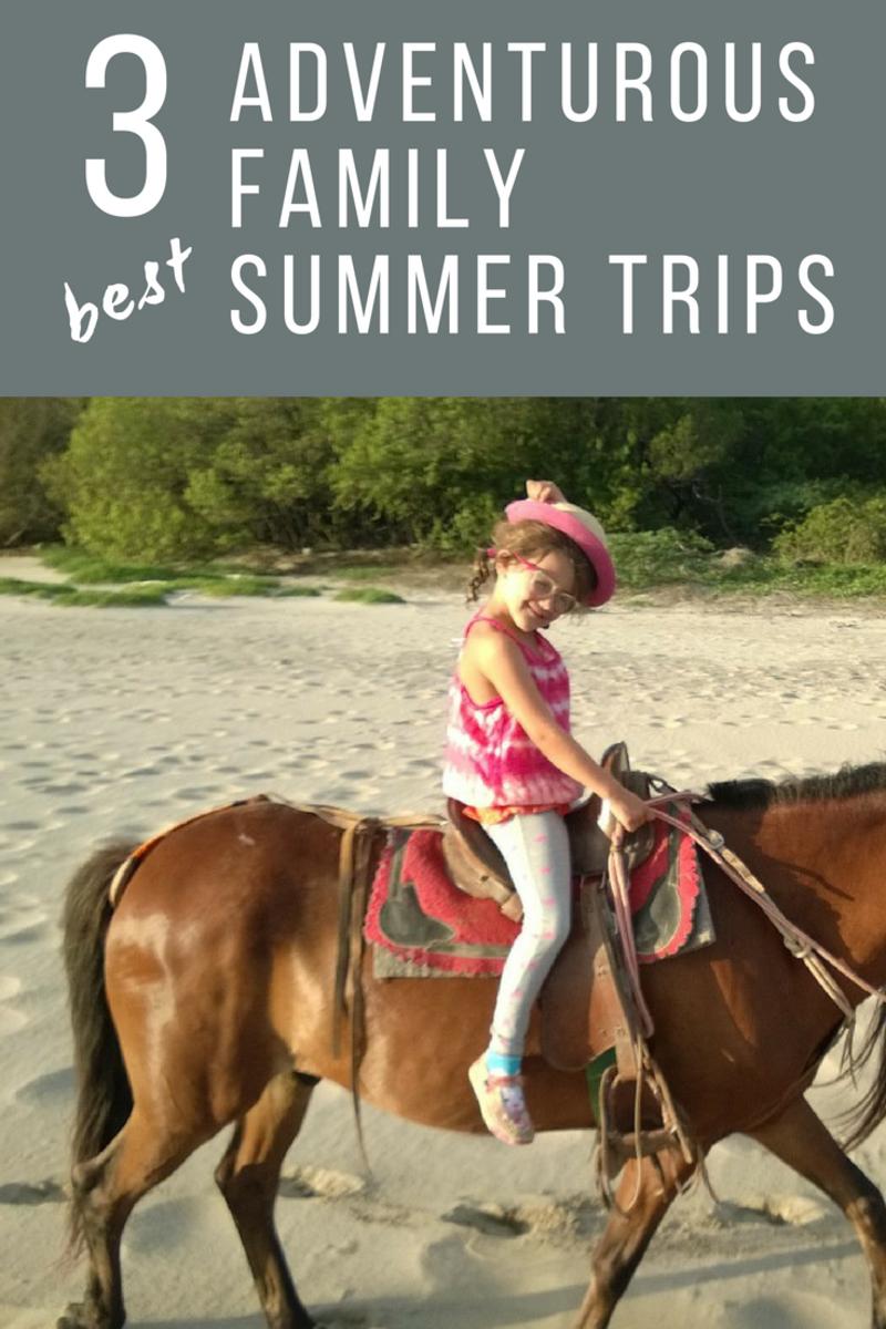 Adventurous Family Trips