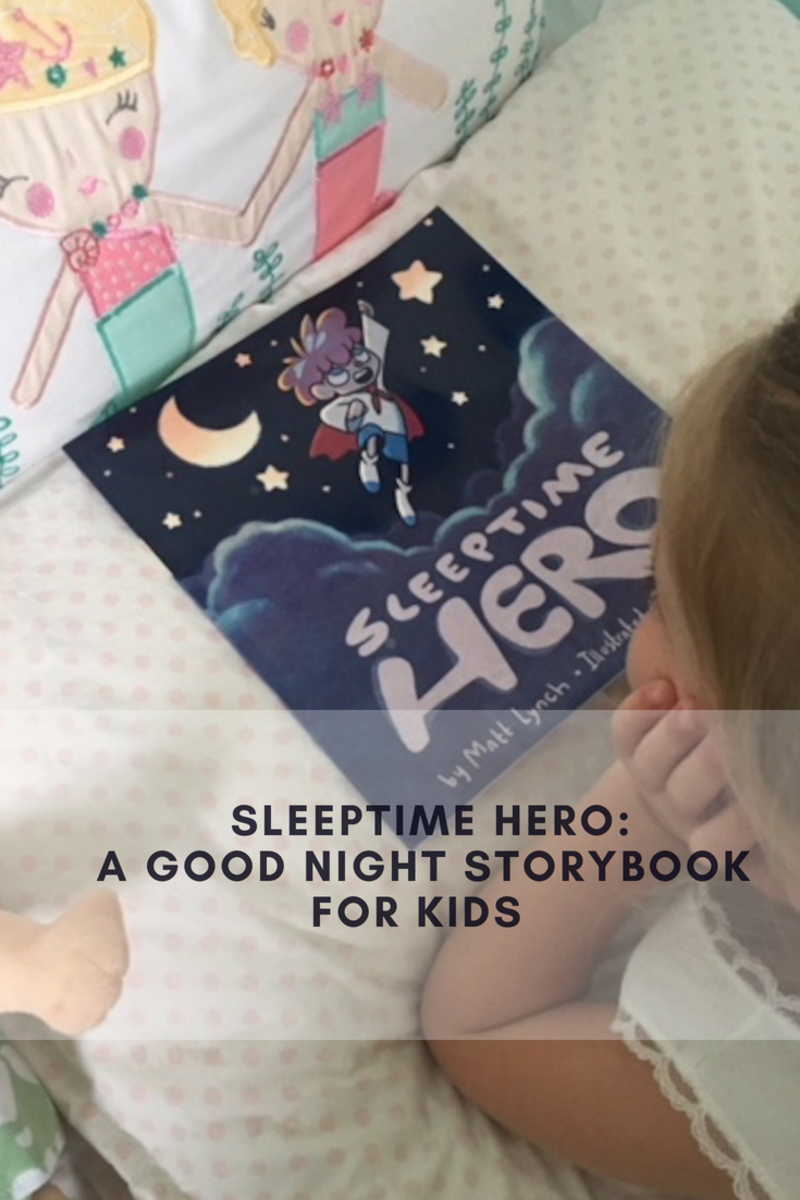 Sleeptime Hero book, Book for kids, good night books for kids, sleep time books for kids, night time books for kids, sleeptime, sleep for kids, books for kids