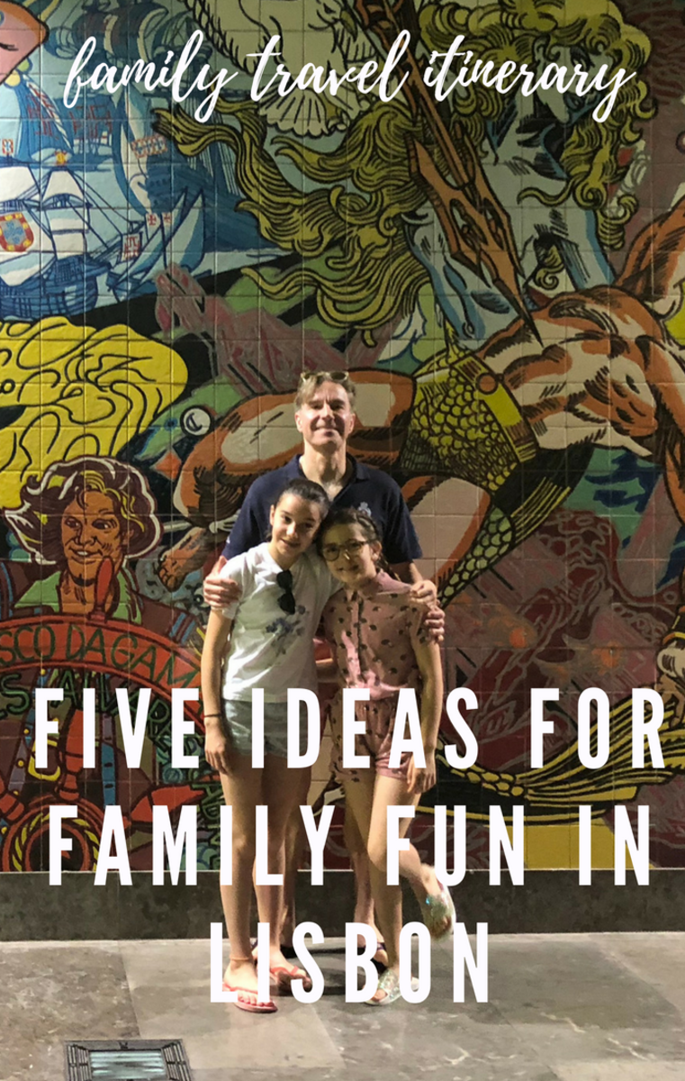 Five Ideas for Family Fun in Lisbon