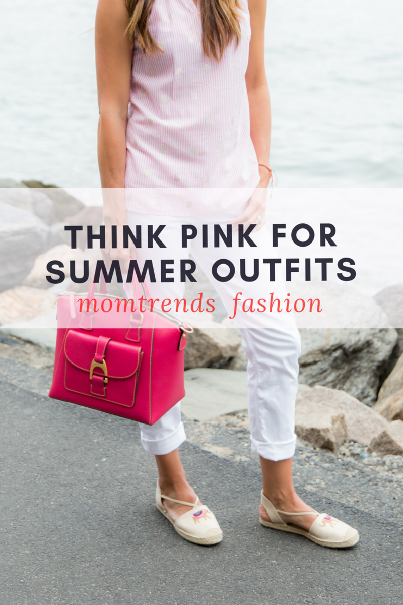 Think Pink for Summer Outfits
