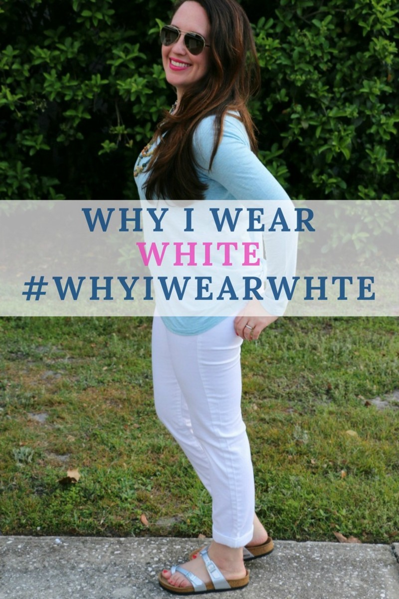 why I wear white