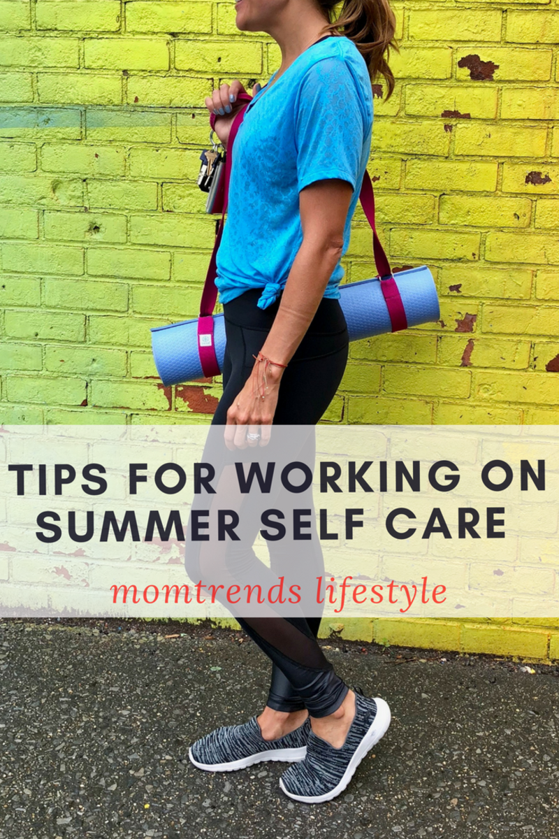 tips for working on summer self care