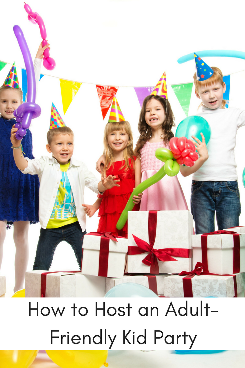 How to Host an Adult-Friendly Kid Party
