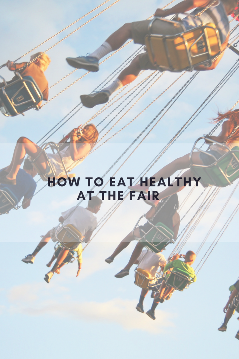 tips for eating healthy, fair, festivities, carnival, street fair, tips for eating healthy at the fair, eating tips, healthy eating tips, how to eat healthy at the fair