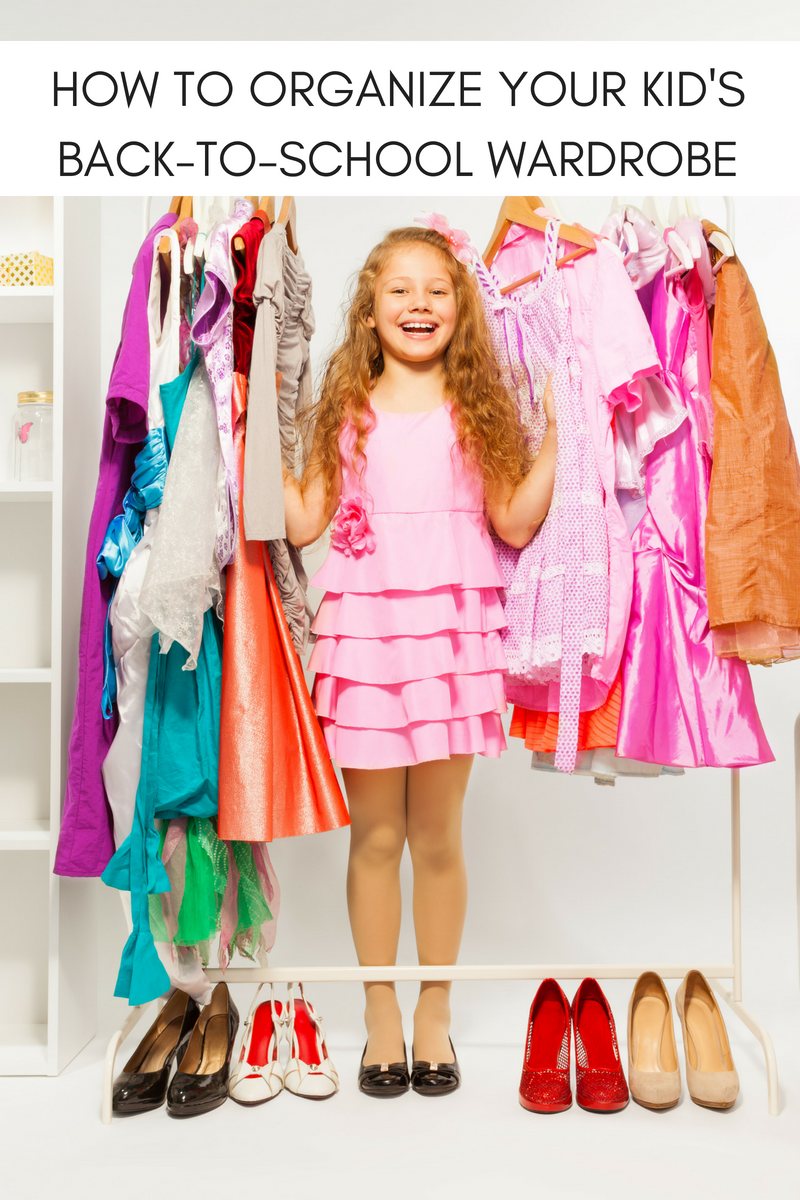 HOW TO ORGANIZE YOUR KID'S BACK-TO-SCHOOL WARDROBE
