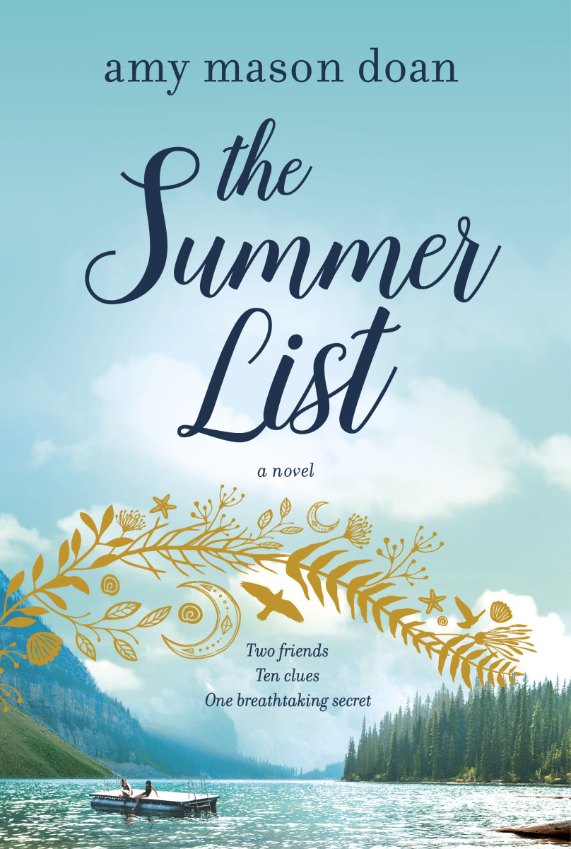In the tradition of Judy Blume's Summer Sisters, The Summer List is a tender yet tantalizing novel about two friends, the summer night they fell apart, and the scavenger hunt that reunites them decades later—until the clues expose a breathtaking secret that just might shatter them once and for all.