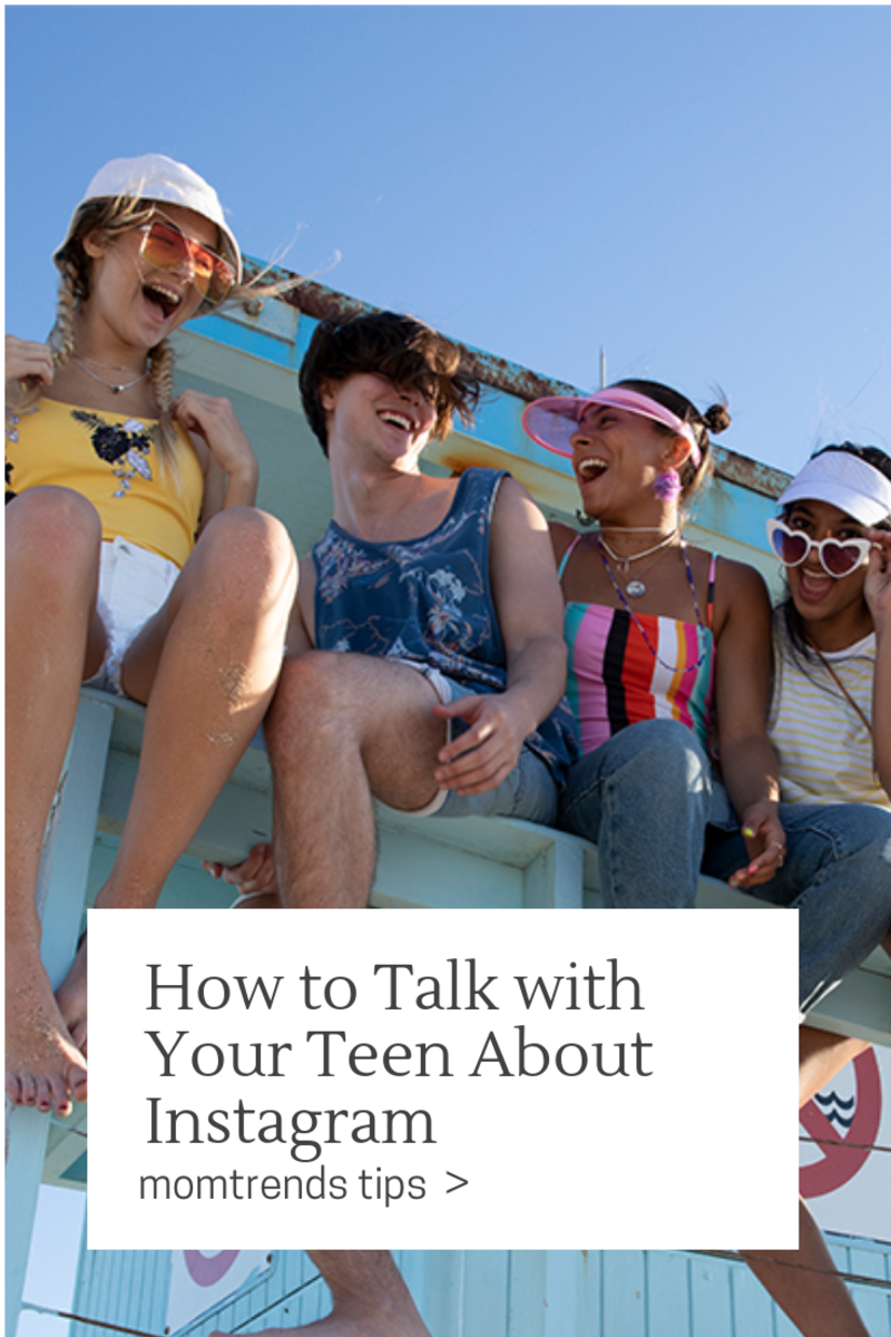 How to Talk with Your Teen About Instagram