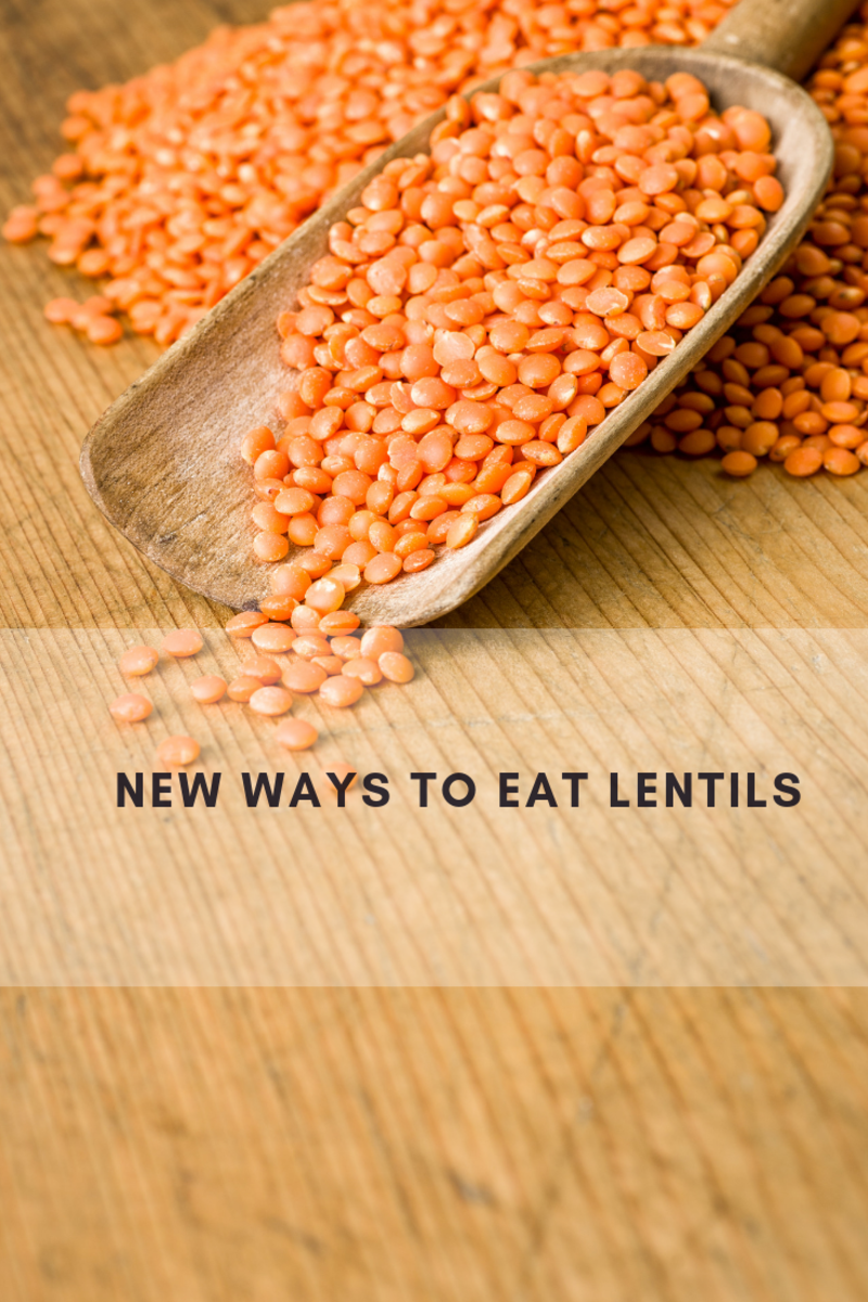 high fiber foods, how to eat more fiber, lentils, cooking with lentils, how to prepare lentils, how to eat lentils, eating lentils, eating more fiber, fiber for moms, moms eating, how to get more energy, weight loss, high protein, high protein diets, new ways to eat lentils, eating lentils