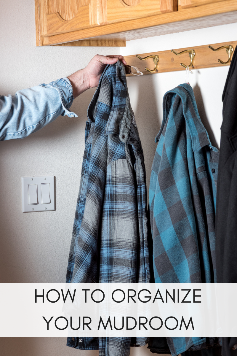 HOW TO ORGNIZE YOUR MUDROOM