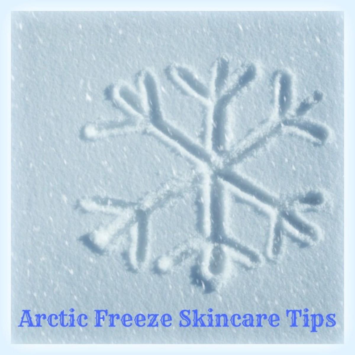 Arctic Freeze Skincare Tips