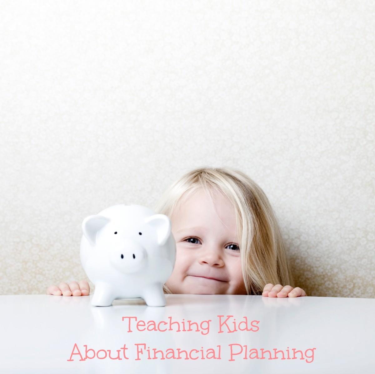 Teach Kids About Financial Planning