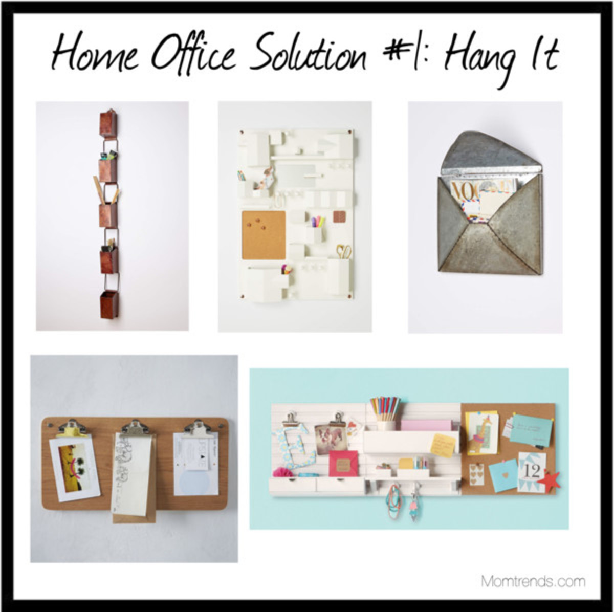 Home Office Solution #1:Hang It