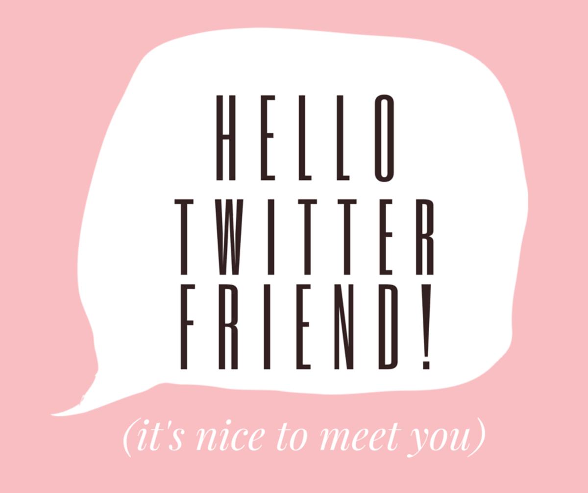 HELLOtwitterFRIEND!