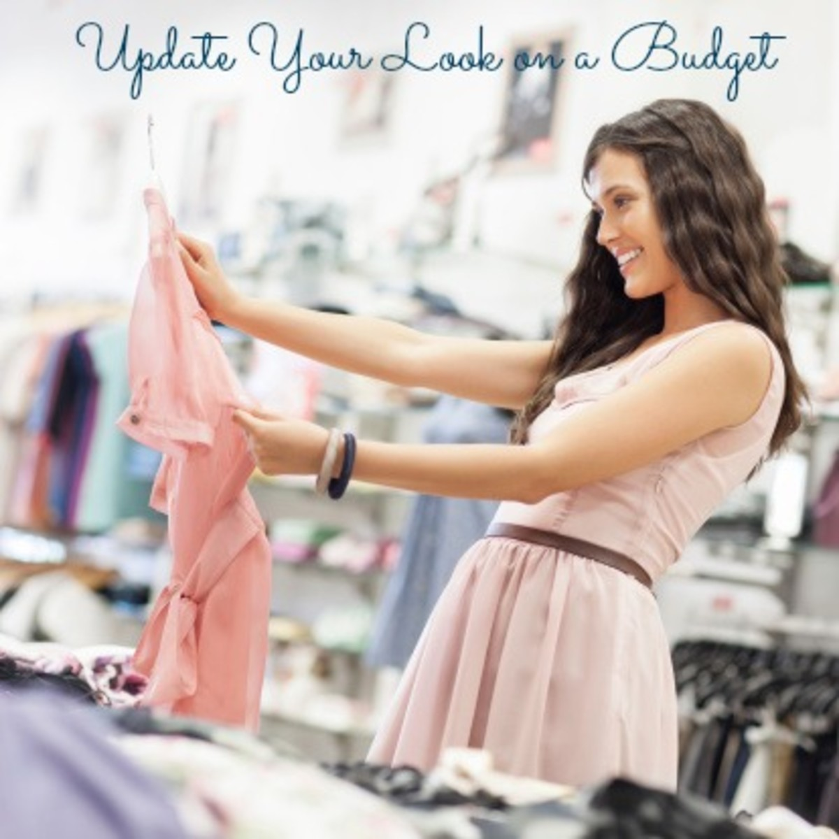 How to Update Your Look on a Budget