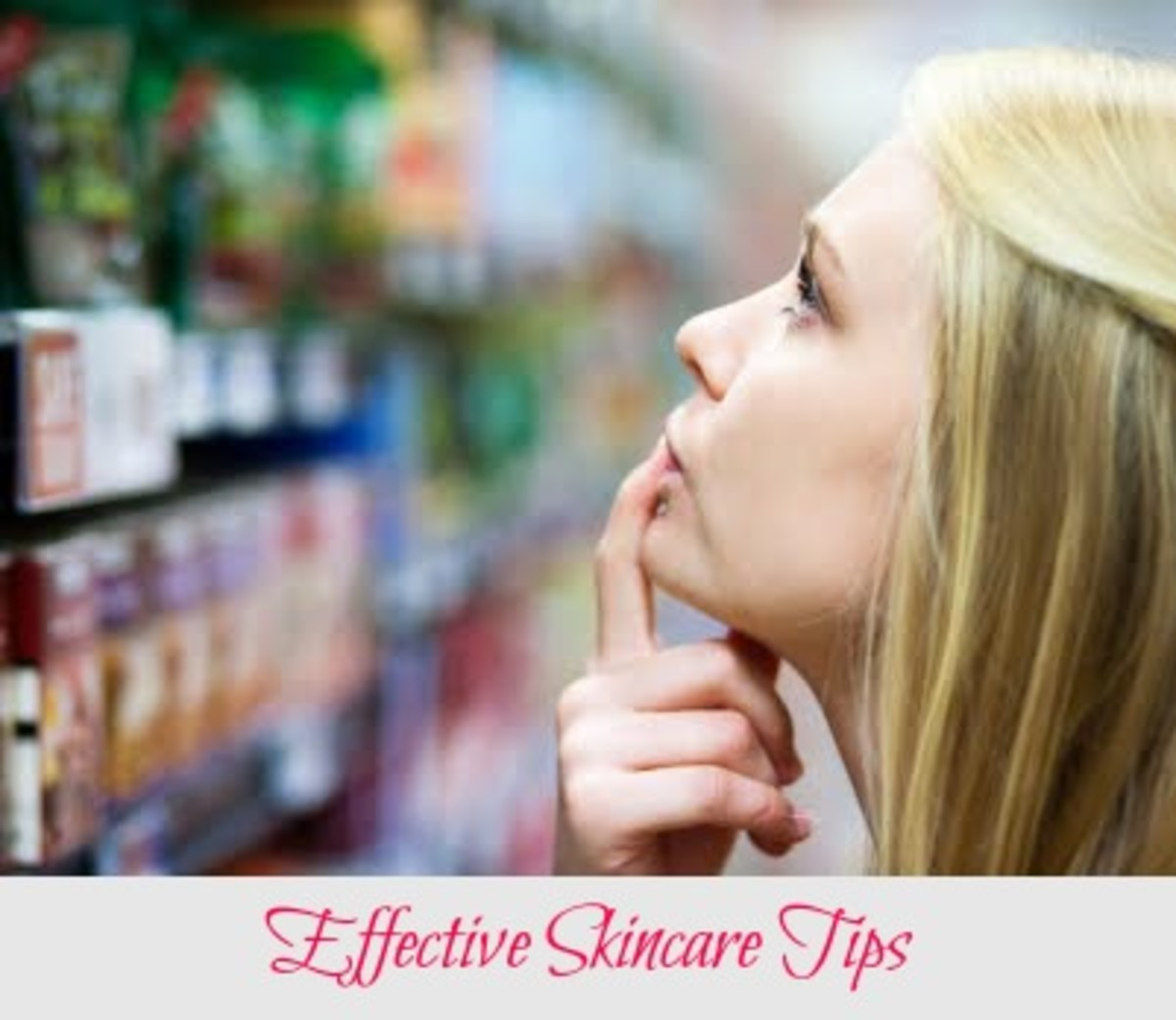 Effective Skincare Tips