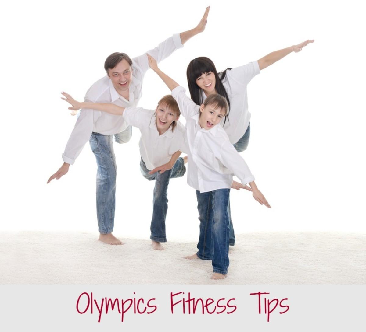Olympics Fitness Tips