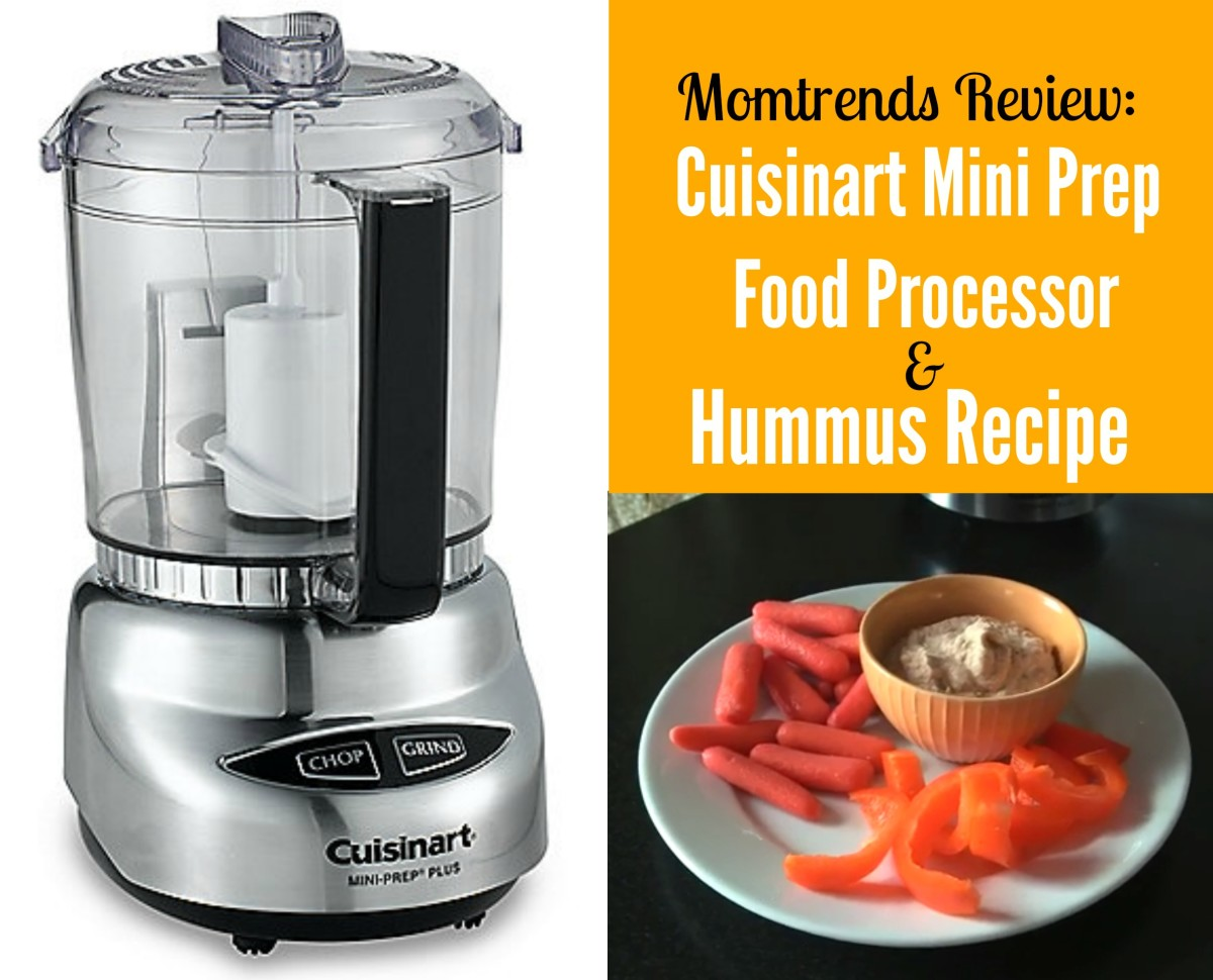 Diy Hummus With Cuisinart Mini Prep Plus Food Processor Momtrends
