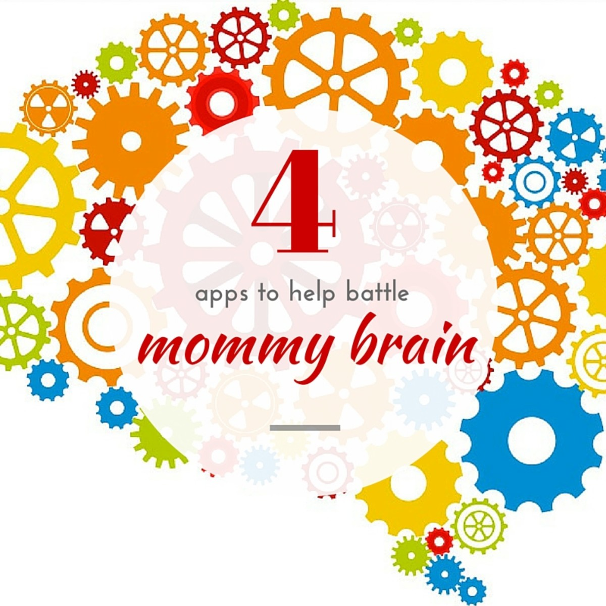 4 Apps to Battle Mommy Brain