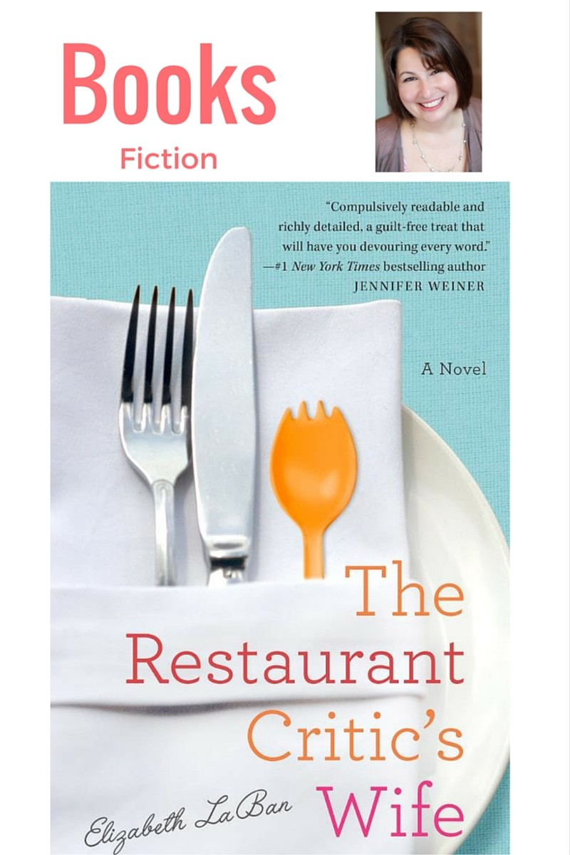 The Restaurant Critic's Wife by Elizabeth LaBan - MomTrends
