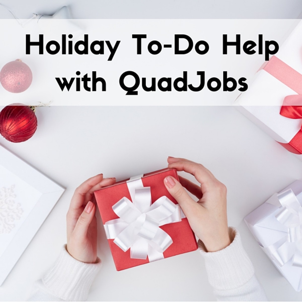 Manage Holiday To-Dos with QuadJobs(2)