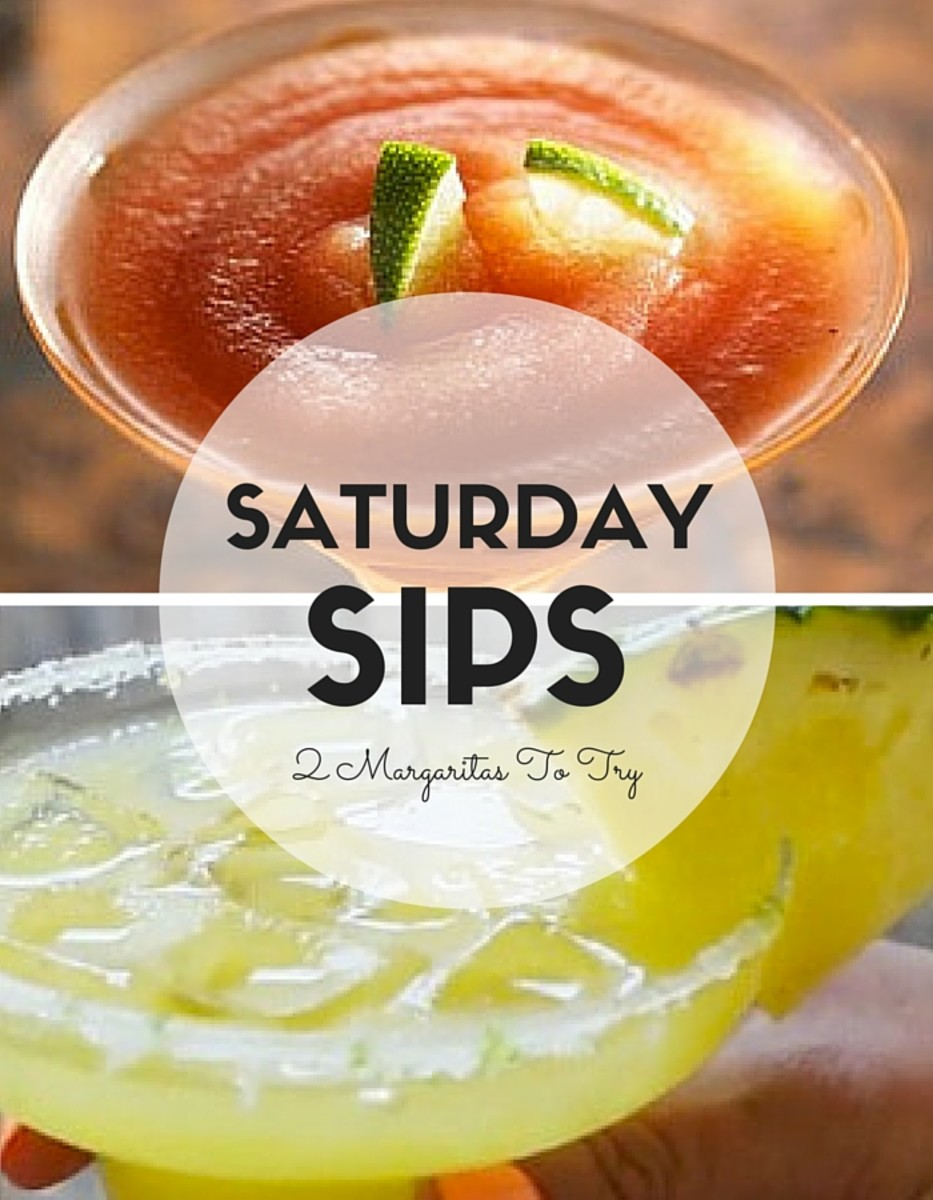 SATURDAY SIP Margaritas