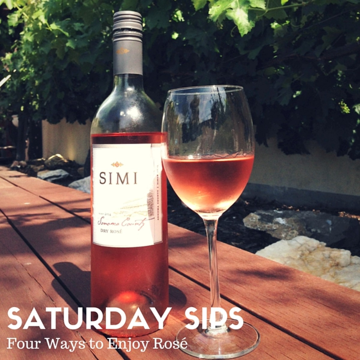 SATURDAY SIPS - Four Ways to Enjoy Rose