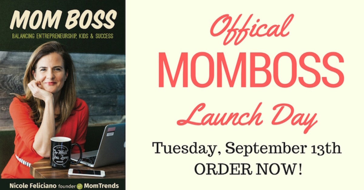 Mom Boss Launch Day