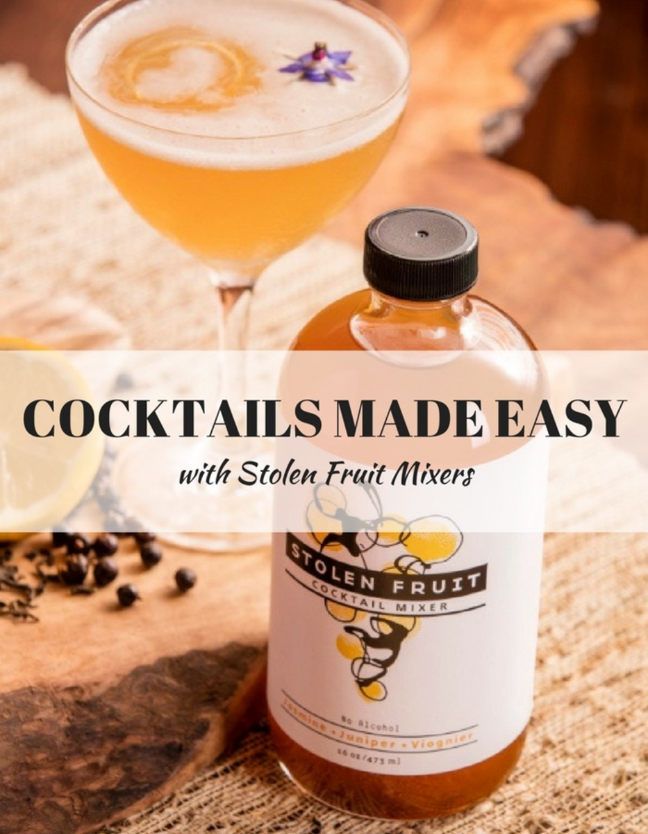 EASY COCKTAILS with Stolen Fruit Mixers