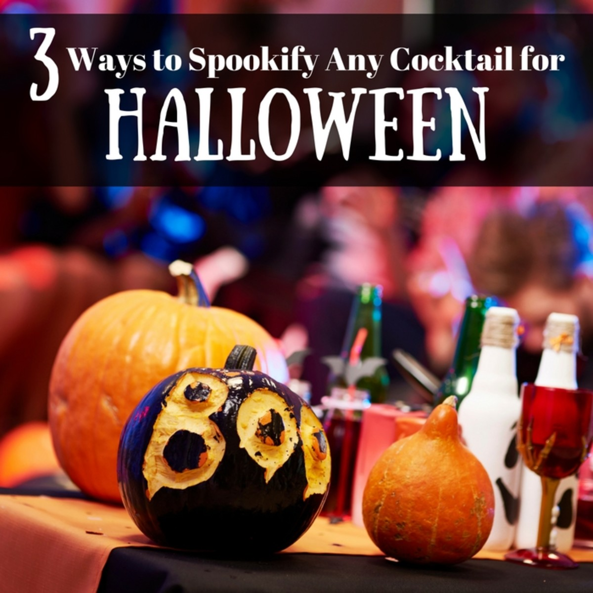 3 Easy Ways to Make Any Cocktail Ready For Halloween