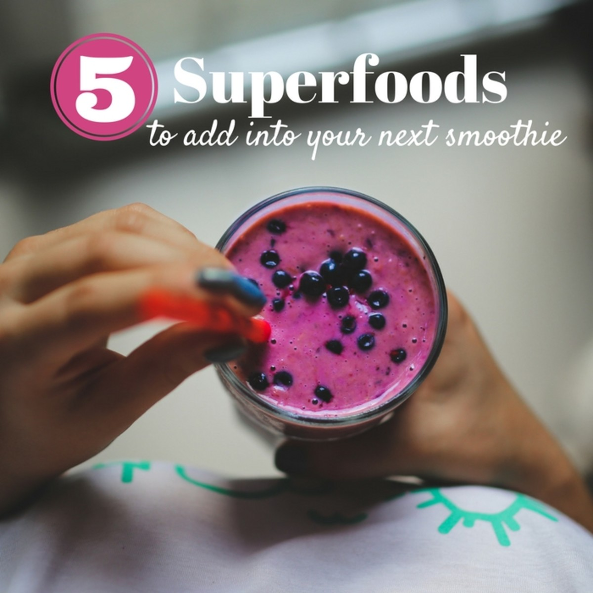 superfoods to add to your smoothie