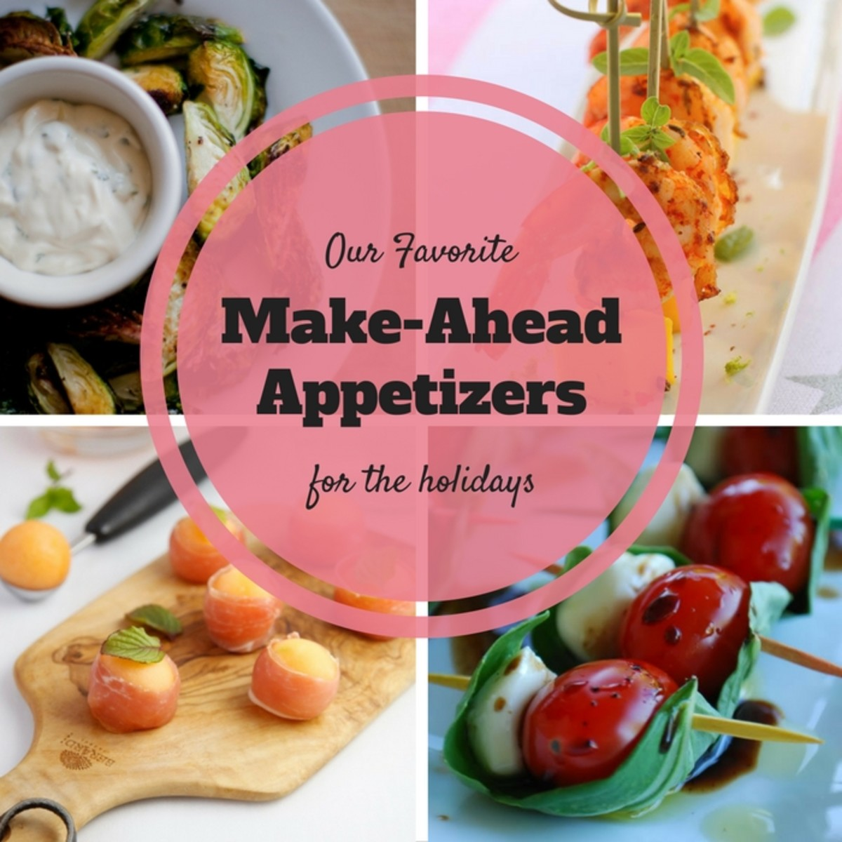 make ahead appetizers
