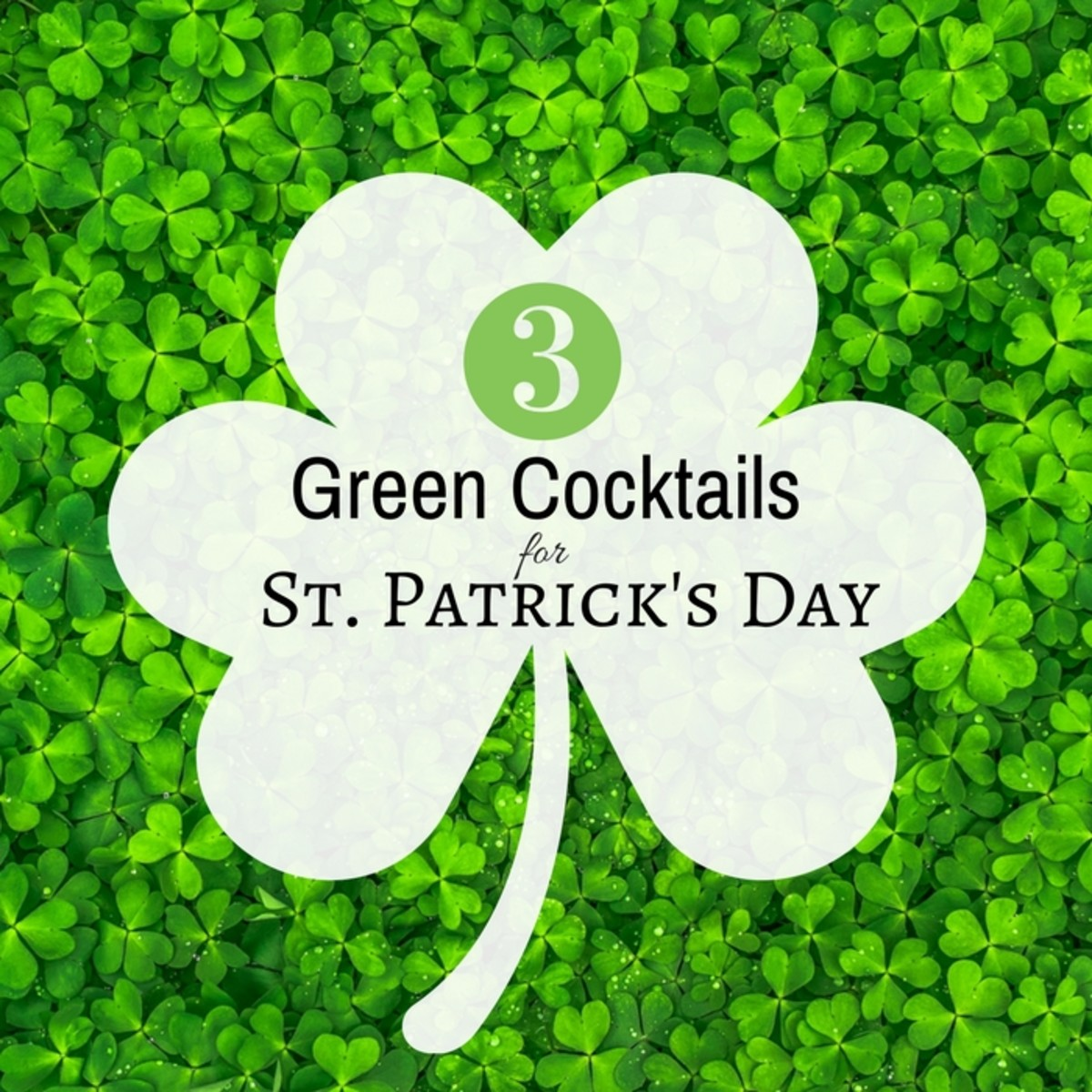 Green Cocktails for St. Patrick's Day2