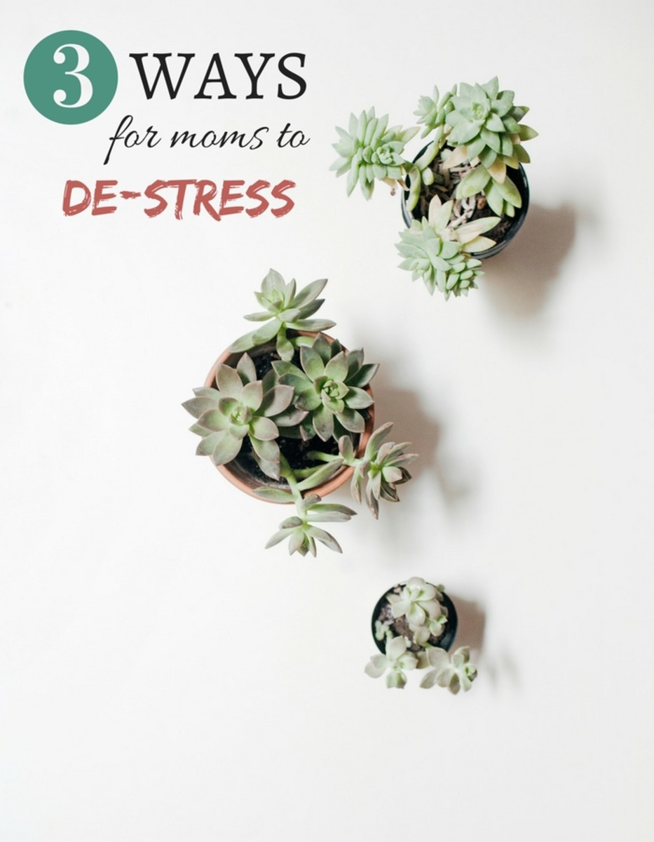 3 Ways for Moms to Destress