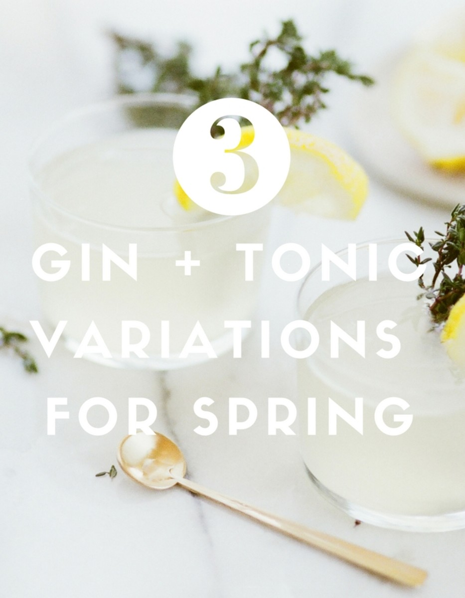 3 Gin and Tonic Variations for Spring