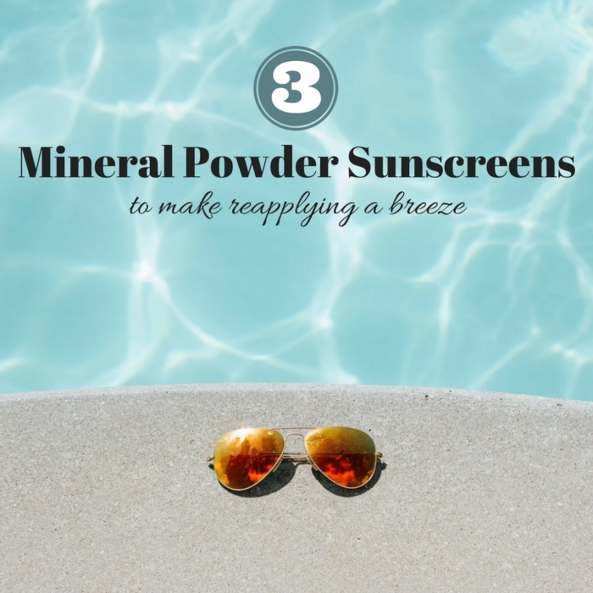 3 Mineral Powder Sunscreens