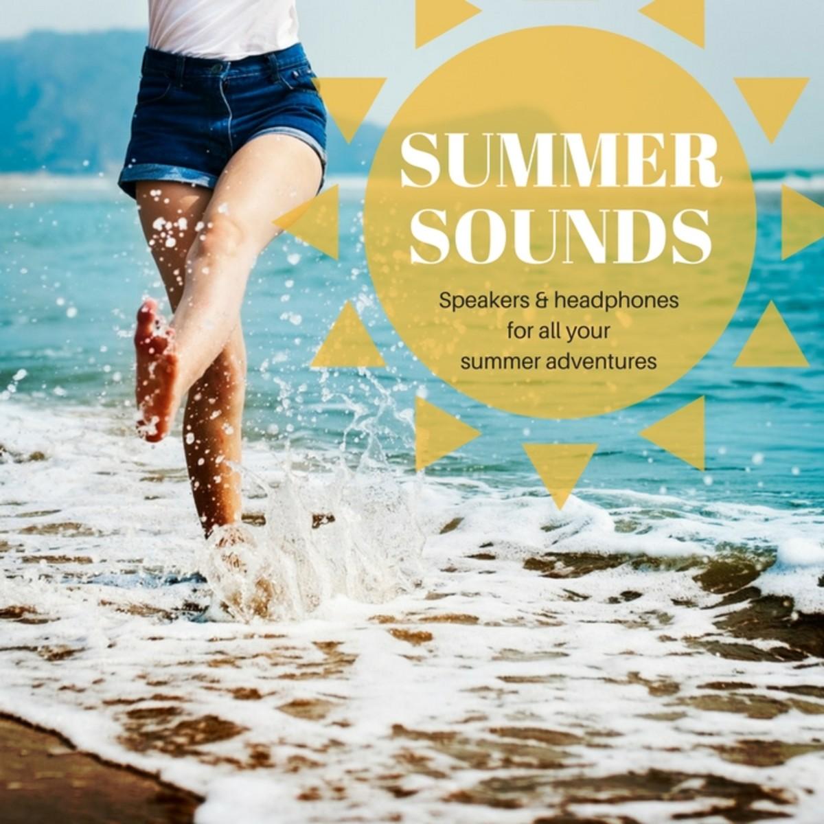 Best Headphones & Speakers For Summer Fun