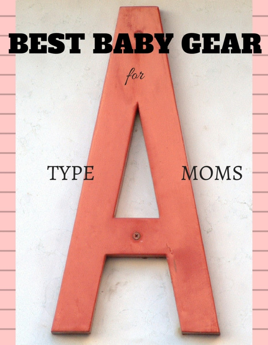 Best Baby Gear for Type A Moms