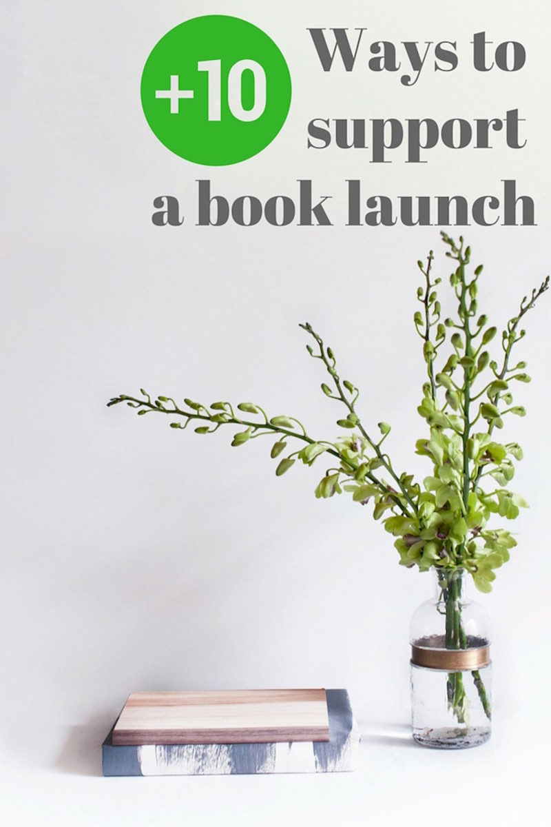 10+ ways to support a book launch