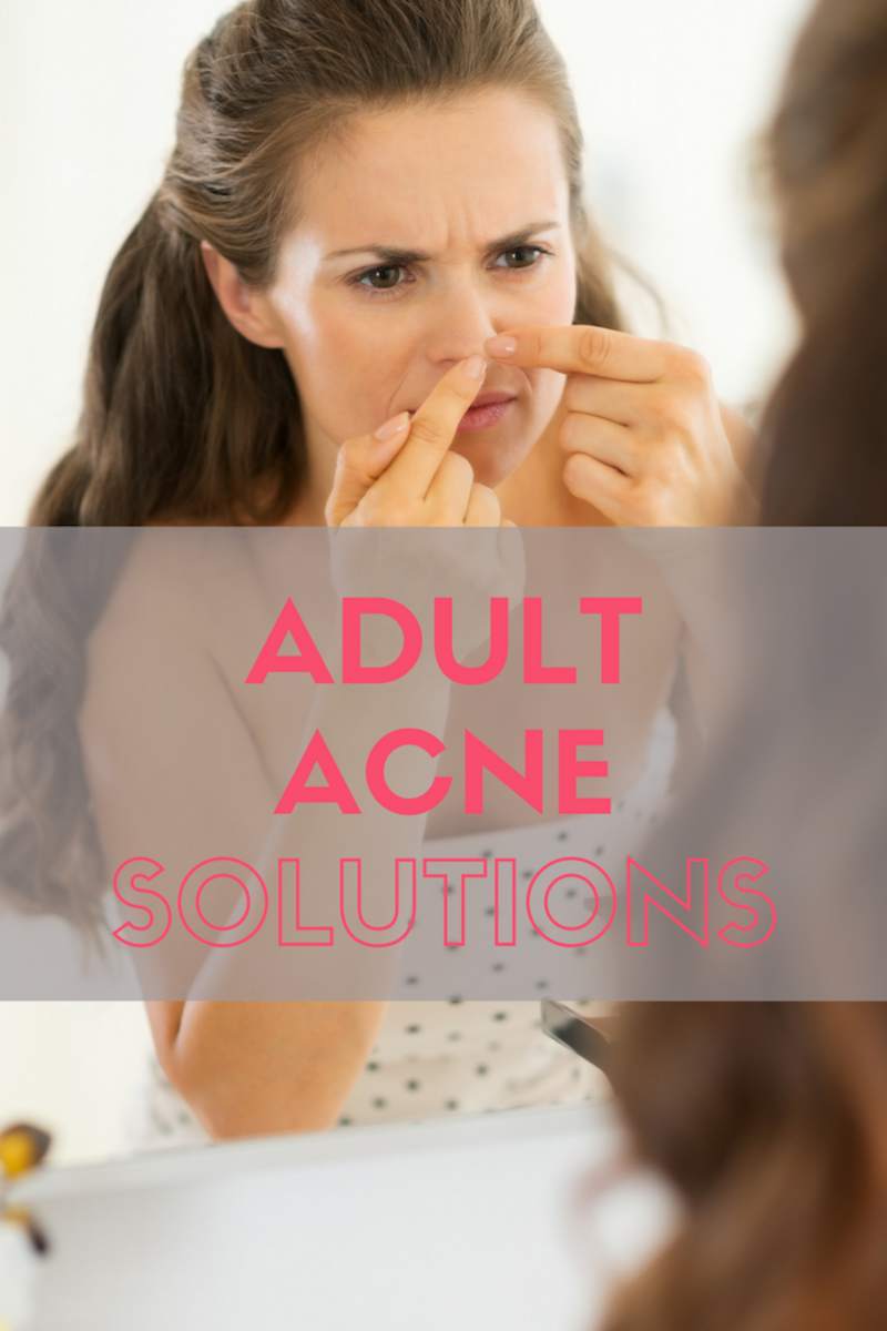 Adult Acne Solutions: Ideas on skincare for women over 30