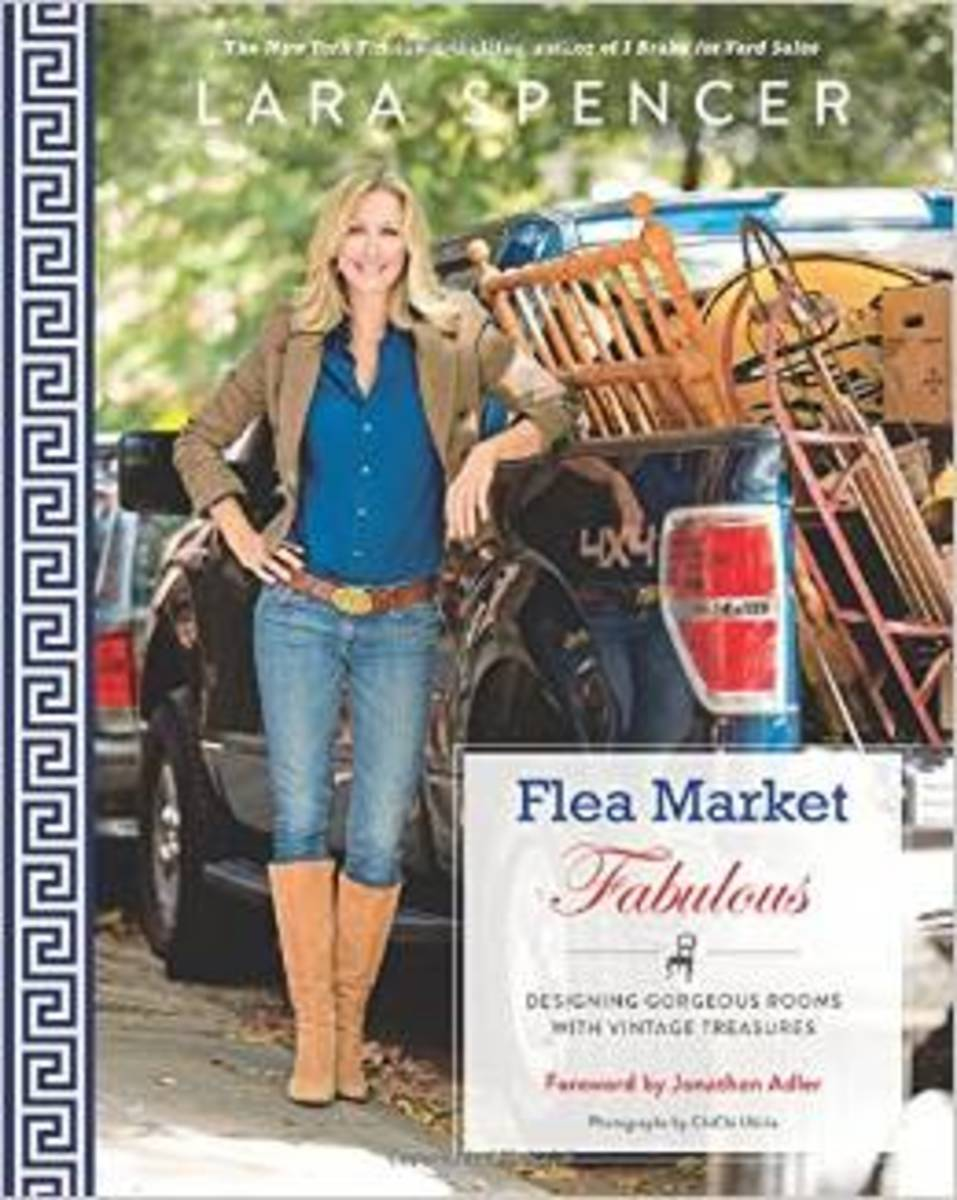 Flea Market Fabulous: Designing Gorgeous Rooms with Vintage Treasures